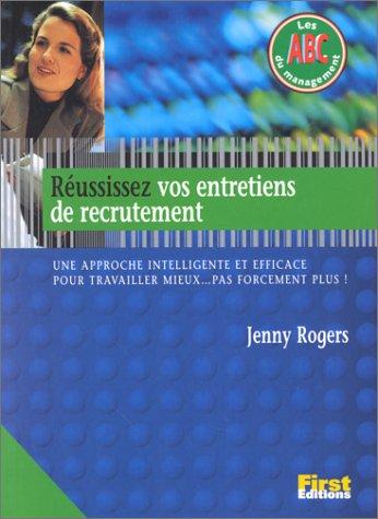 Réussissez vos entretiens de recrutement