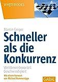 Image de Schneller als die Konkurrenz: Wettbewerbsvorteil Geschwindigkeit (Whitebooks)