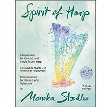 Spirit of Harp–Arreglados para Arpa [de la fragancia/Alemán] Compositor: Stadler Monika