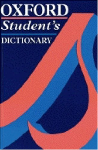 Oxford student's dictionary.