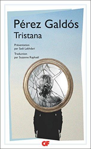 Tristana par Benito Perez Galdos