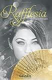 Rafflesia: The Banished Princess