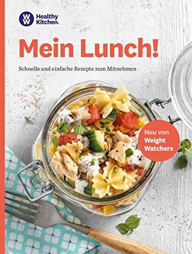 WW - Mein Lunch: Schnelle und einfache Rezepte zum Mitnehmen