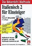 Italienisch für Einsteiger, 3 Cassetten, 1 CD-Audio u. Begleitbuch