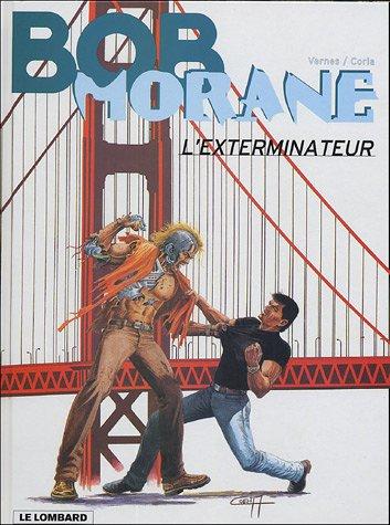 Bob Morane, tome 40 : L'Exterminateur