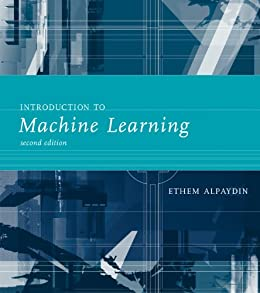 Introduction to Machine Learning (Adaptive Computation and Machine Learning series) (English Edition) par [Alpaydin, Ethem]