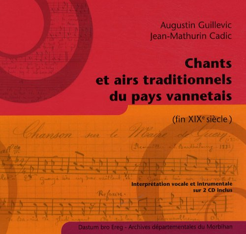 Chants et airs traditionnels du pays vannetais (2CD audio)