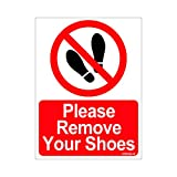 #5: Clickforsign SIGN35-M-1-2x Please Remove Your Shoes Sign Board