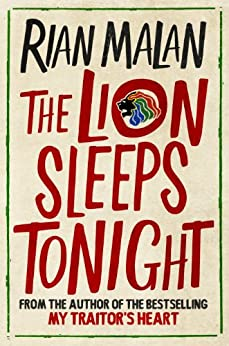 The Lion Sleeps Tonight by [Malan, Rian]