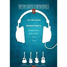 Rhythm Guitar Fundamentals Vol. 2 (English Edition)