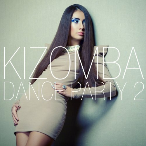 Kizomba Dance Party, Vol. 2 (S...