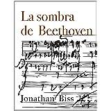 La sombra de Beethoven (Kindle Single)