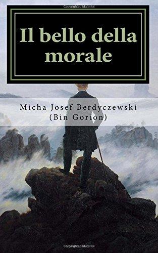 Il bello della morale: Intorno al legame tra etica ed estetica (Free Ebrei - Documenti, Band 4)