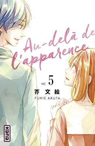 Au-delà de l'apparence, tome 5 par Fumie Akuta
