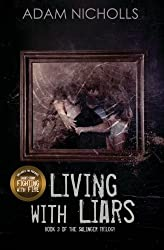 Living with Liars: Volume 3 (The Salingers)