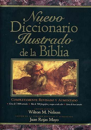 Nuevo Diccionario Ilustrado de La Biblia por Wilton Nelson