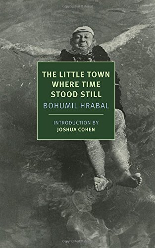 The Little Town Where Time Stood Still (New York Review Books Classics)