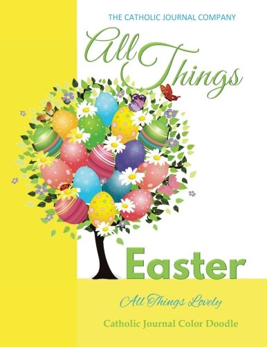 all-things-easter-all-things-lovely-catholic-journal-color-doodle-catholic-journal-devotional-cathol