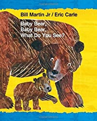 Baby Bear, Baby Bear, What Do You See? (Brown Bear and Friends) by Bill Martin Jr. (2014-08-12)