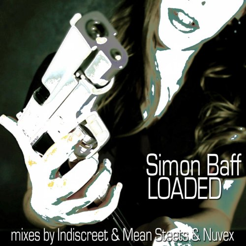 Loaded (Indiscreet Remix)