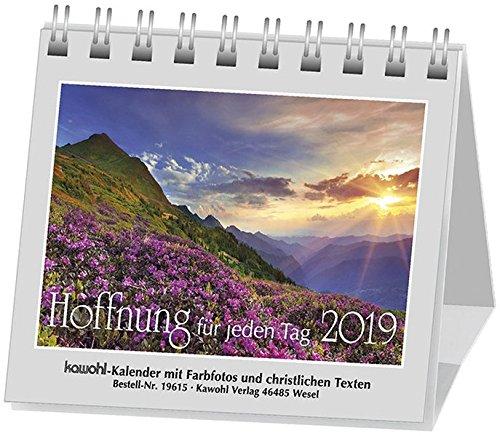 Hoffnung für jeden Tag 2018: Aufstellkalender mit Farbfotos und christlichen Texten