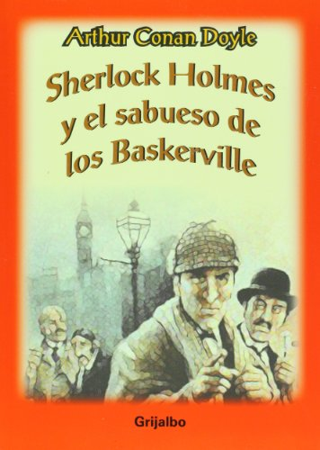 Sherlock Holmes y el Sabueso de los Baskerville/ Sherlock Holmes and the Hound of the Baskervilles (Biblioteca Escolar/ School Library) por Arthur Conan, Sir Doyle