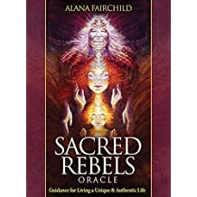 Sacred Rebels Oracle by Alana Fairchild (2015-01-22)