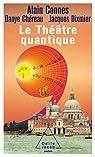 Le Théâtre quantique: l'horloge des anges ici -bas par Chéreau