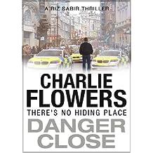 Danger Close (The Rizwan Sabir Mysteries Book 2)