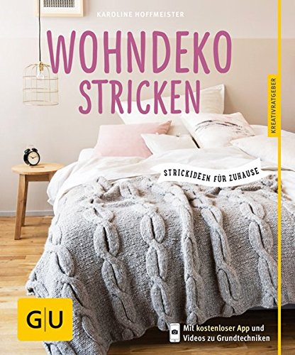 Preisvergleich Produktbild Wohndeko stricken: Strickideen für Zuhause (GU Kreativratgeber)