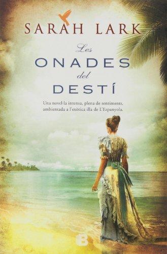 Les onades del destí (Sèrie del Carib 2) (Grandes novelas) por Sarah Lark