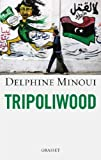 Tripoliwood (Documents Français) (French Edition)
