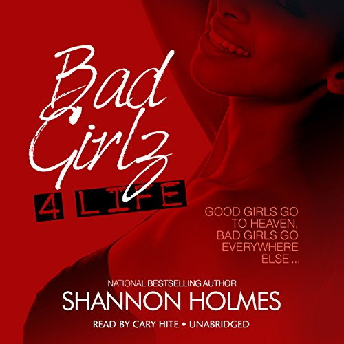 Bad Girlz 4 Life  Audiolibri