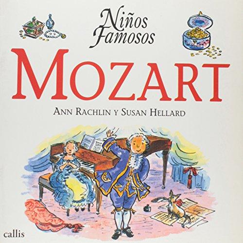 Mozart (Ninos Famosos / Famous Children) por Ann Rachlin