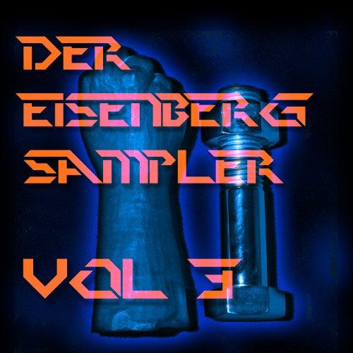 Der Eisenberg Sampler - Vol. 3