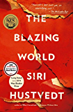 The Blazing World: A Novel (English Edition)
