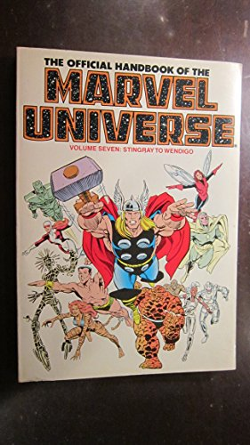 The Official Handbook of the Marvel Universe: Stingray to Wendigo -