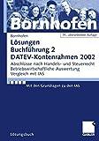 Buchführung 2, DATEV-Kontenrahmen 2002, Lösungsbuch, EURO