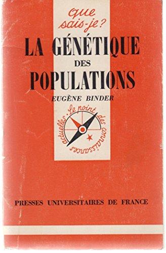 Que Sais-Je? - La Génétique Des Populations