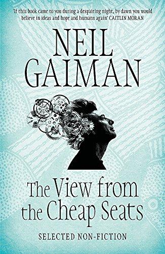 The view from the cheap seats por Neil Gaiman
