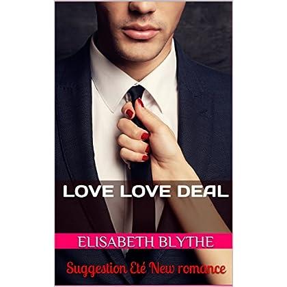 LOVE LOVE DEAL: Suggestion Eté New romance