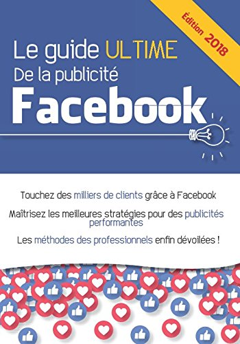 Le guide ultime de la publicité Facebook par Conseils Marketing