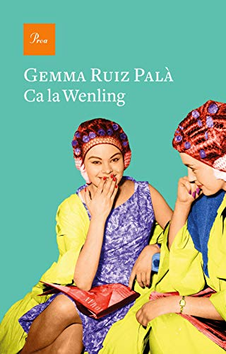 Ca la Wenling Catalan Edition
