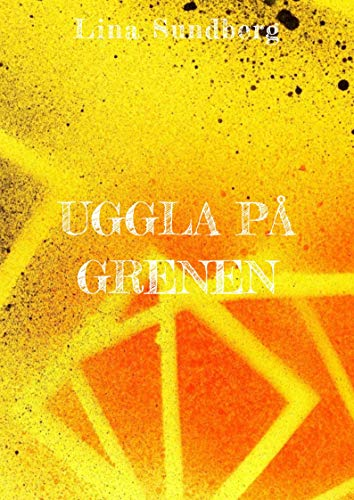 Uggla på grenen (Swedish Edition)