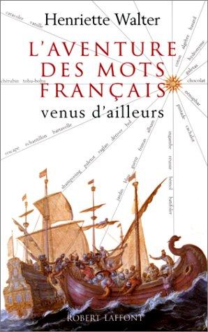 """<a href=""""/node/3805"""">L'aventure des mots français venus d'ailleurs</a>"""