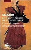 Le Grand Miroir de l'amour male, tome 1 - Amours des samouraïs