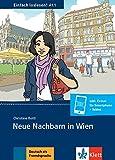 Neue Nachbarn in Wien: Nachbarschaft und Familienformen. Buch + Online-Angebot (Einfach loslesen!)
