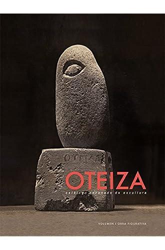 Jorge Oteiza. Catálogo Razonado De Escultura