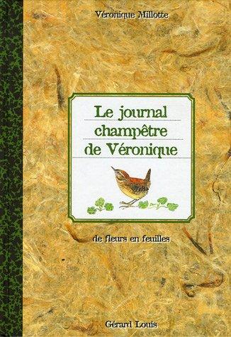 Le journal champêtre de Véronique : De fleurs en feuilles
