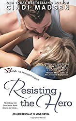 Resisting the Hero by Cindi Madsen (2014-04-30)